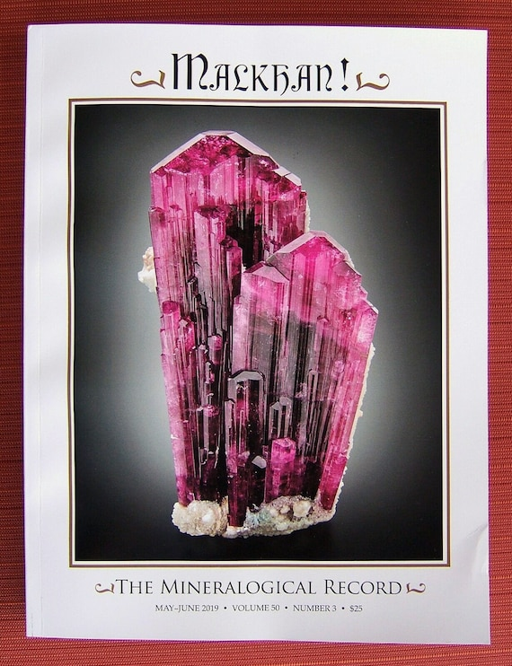 The Recent Malkhan! issue, read once in excellent condition. The Mineralogical Record, Vol. 50, No. 3; May-June, 2019 USA ONLY