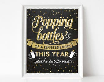 new years pregnancy announcement, popping bottles of a different kind, gold foil, new baby, expecting, chalkboard, sign, prop, PRINTABLE