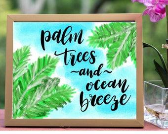 Palm Trees & Ocean Breeze