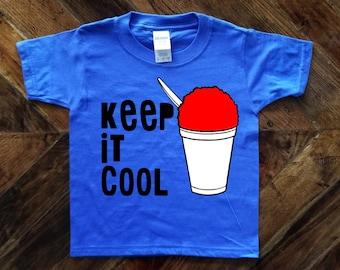 Keep It Cool Fun Summer Shirt / Snow Ball Shirt / Snow Cone Shirt / Shaved Ice Shirt / Cute Kids Shirt
