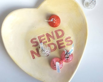 Send Nudes NSFW ceramic candy dish