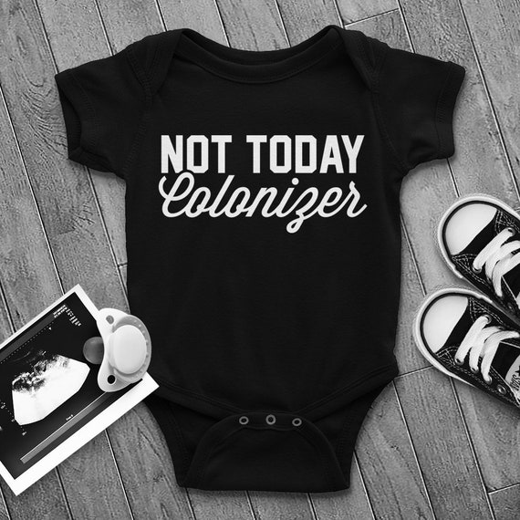 729d10d95 Not Today Colonizer Bodysuit Black Panther Infant Creeper