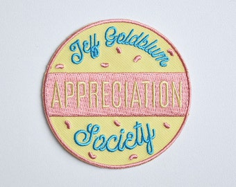 Iron on patch // Jeff Goldblum Appreciation Society // Funny embroidered patch for jacket