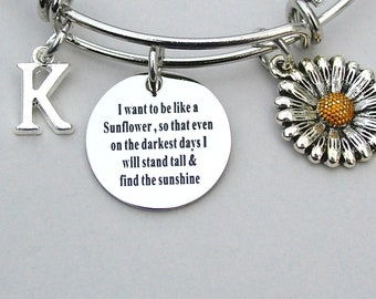 """SunFlower Bangle """"I Want To Be Like A Sunflower, So That Even On The Darkest Days, I will Stand Tall And Find The Sunshine"""" Affirmation"""