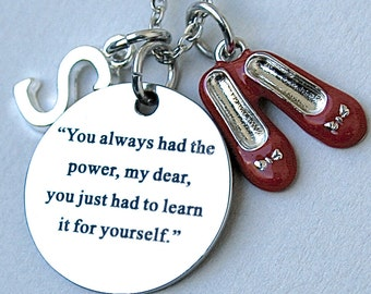 "Stainless Steel Charm ""You Always Had The Power,My Dear You Just Had To Learn It For Yourself, Ruby Slippers, Wizard Of Oz Inspired"