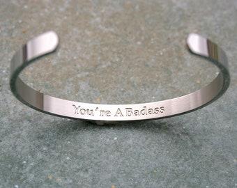 You're A Badass Bracelet, Strong Women, Graduation Gift, Boss Gift. Inspirational, Stainless Steel, Feminist Bracelet, Non Blackened, C160
