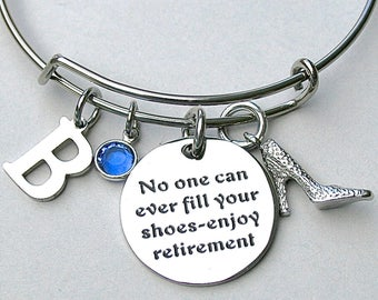 """Stainless Steel """"No One Can Ever Fill Your Shoes - Enjoy Retirement """", Charm Bangle, Shoe Charm, Charm Bracelet, Initial, Retirement Gift,"""