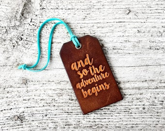 Leather Luggage Tag, Travel Gift, Stocking Stuffer, Wedding Gift, And So The Adventure Begins, Graduation Gift, Travel Quote, For the Couple