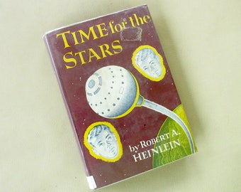 Vintage 1956 Edition Time for the Stars by Robert A Heinlen, Young Adult Youth Children's Sci Fi Science Fiction Book Mid Century Space
