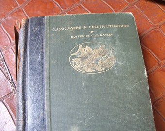 Ancien livre de 1893 mythes classique en littérature anglaise par Gayley