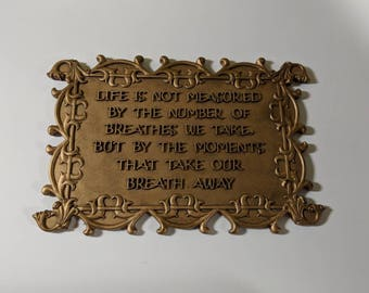 Saying Plaque Words To Remember Plaque Life Is Not Measured Sign Moments That Take Our Breathe Away Sign Mantra To Remember Sayings Wall Art & Sayings wall art   Etsy