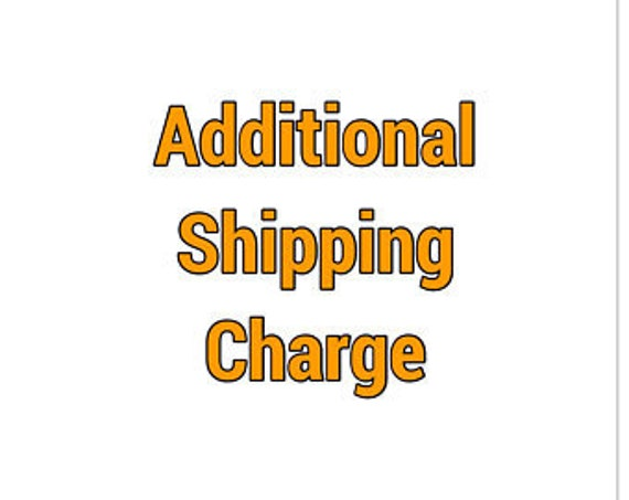 Additional postage upgrade charges