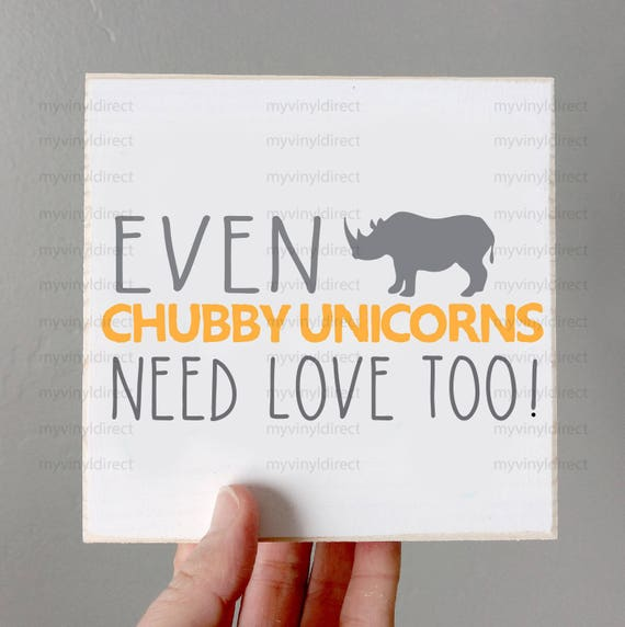 View Chubby Unicorns Need Love Too Svg Crafter Files