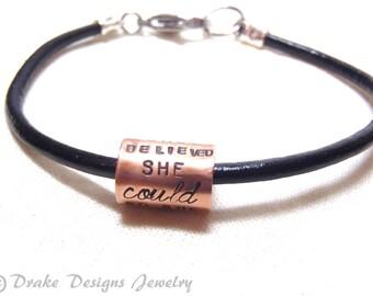 she believed she could bracelet Leather inspirational Bracelet graduation gift