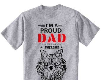 I'M A Proud Dad - Chihuahua Long Coat - Man new cotton grey t-shirt