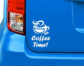 Coffee time!, decal, your choice of color