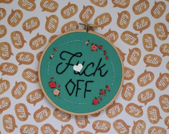 Offensive Embroidery, Sassy Embroidery, Mean Embroidery, fck off, Swear Word, f off, fuck off, f word, Bathroom decor, Room Decor, Kitchen
