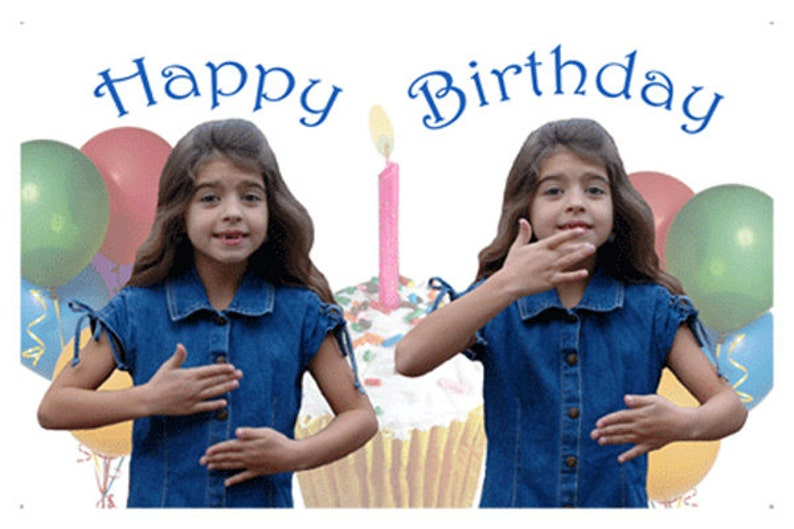 Happy Birthday In Asl Girl Just The Card Etsy