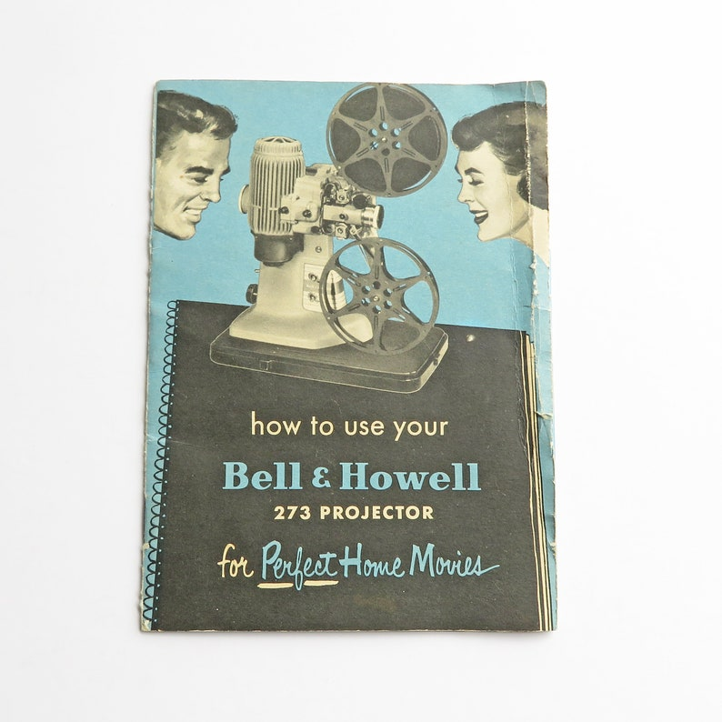 Vintage instruction manual for Bell & Howell 273 projector, movie projector  instruction booklet