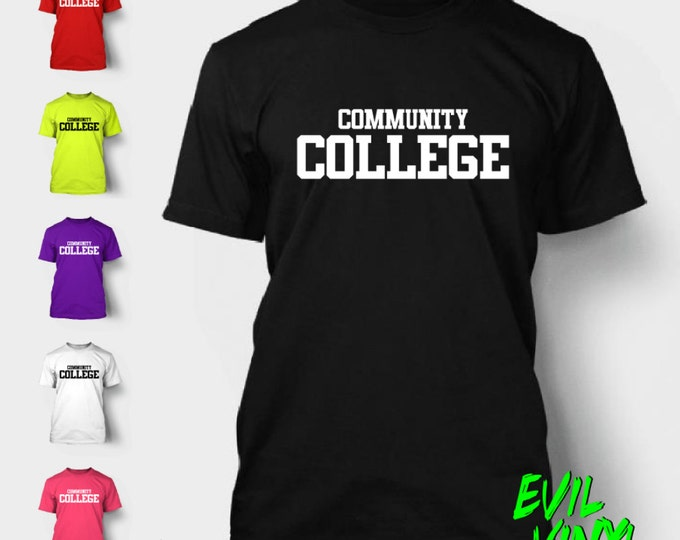 Funny Community College Tshirt Shirt Animal House Beer Party School Frat Drunk Alcohol 420 Tee Neon FREE SHIPPING