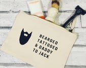 Personalised Mans wash bag. Bearded tattooed and daddy canvas wash bag. Personalised wash bag. Mens canvas bag. Father's Day gift.