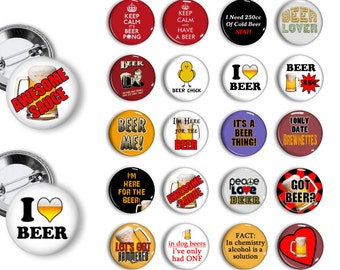 Beer Pins Beer Lovers Buttons  Birthday Party Favors  Pin Back Button Party Favors  1.25 inch Buttons Pins Badges Magnets