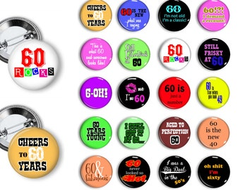 60th Birthday Pins  Frisky at Sixty  Party Favors  Pin Back Button Party Favors  1.25 inch Buttons Pins Badges magnets