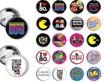 Totally 80's Party Theme Party Favors set of  1.25 inch Pin back Buttons 1980's party theme