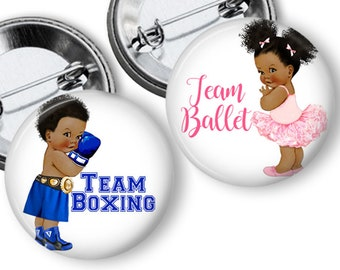 Boxing or Ballet Gender Reveal Party Favors  1.25 or 1.75  inch Pin Back  Buttons Pink Blue Baby Shower Team Buttons
