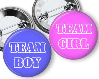 Team Boy Team Girl Gender Reveal party Favors 1.25 or 1.75 inch Pin Back  Buttons pins badges Pink and Blue Baby Shower game