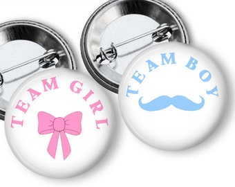 Mustache or Bow Gender Reveal Party  Party Favors Set of  1.25 or 1.75 inch Pin Back  Buttons Pink Blue Baby Shower Team Buttons