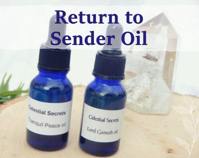 RETURN to SENDER OIL 15ml - Reverse negativity, evil eye, mirror back for candles altar anointing - handmade with essential oils & herbs
