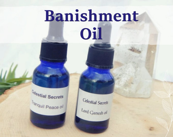 BANISHMENT OIL 15ml - Banishment, protection, baddies be gone! for candles altar anointing - handmade with essential oils & herbs