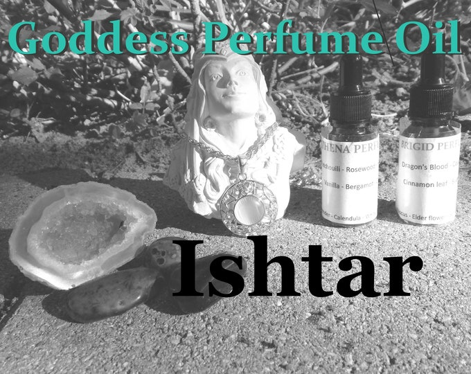 ISHTAR Goddess PERFUME OIL many sizes | for altar body anointing | High quality organic handmade with essential oils & herbs