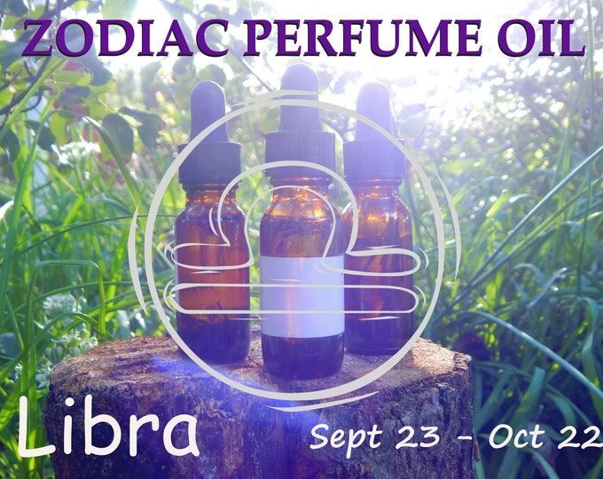 LIBRA ZODIAC PERFUME Oil, three sizes | for altar body anointing | High quality organic handmade with essential oils, crystals & herbs