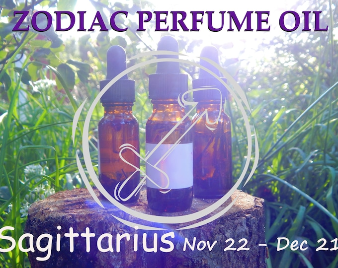 SAGITTARIUS ZODIAC PERFUME Oil, three sizes | for altar body anointing | High quality organic handmade with essential oils, crystals & herbs
