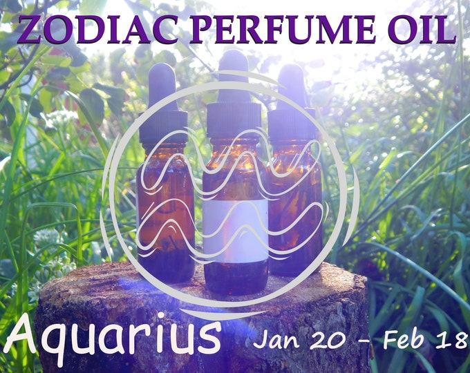 AQUARIUS ZODIAC PERFUME Oil, three sizes | for altar body anointing | High quality organic handmade with essential oils, crystals & herbs
