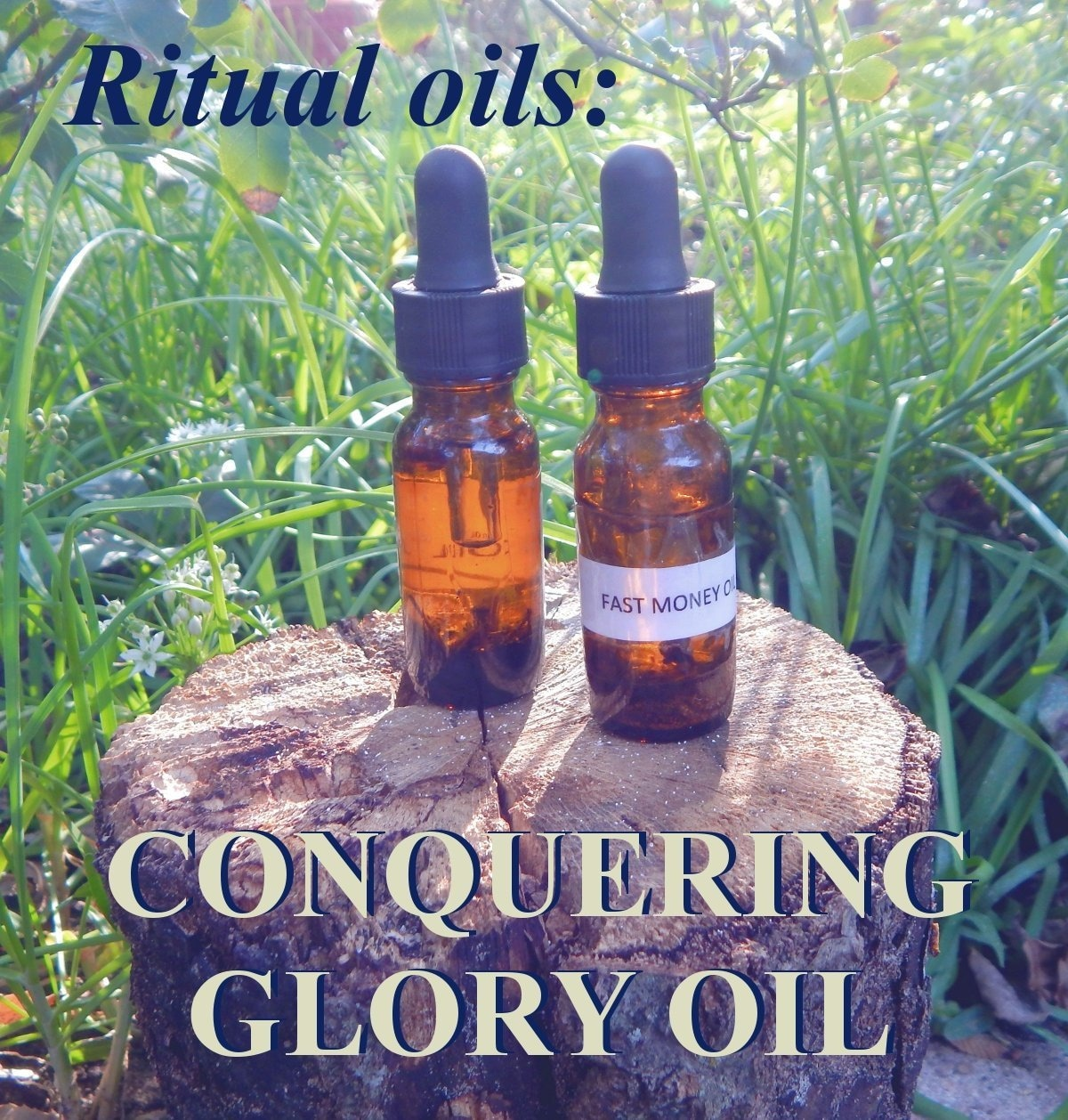 CONQUERING GLORY OIL 15ml - remove competition, overcome obstacles