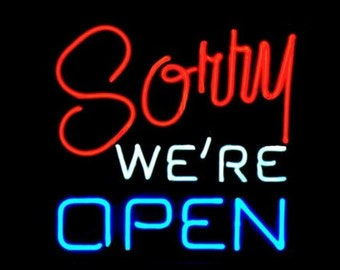 """Neon Sign - """"Sorry We're Open"""" Hanging Real Neon Sign for Window or Wall Made in USA"""