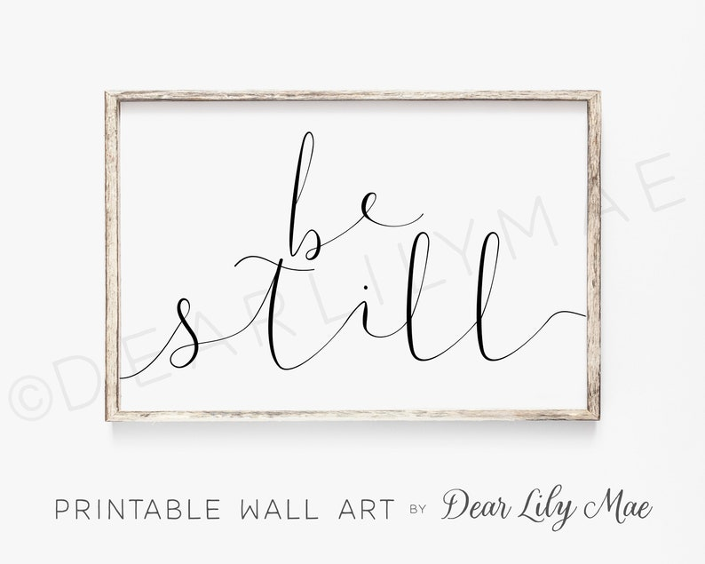 BE STILL PRINTABLE Wall Art Bedroom Decor Printable Posters image 0
