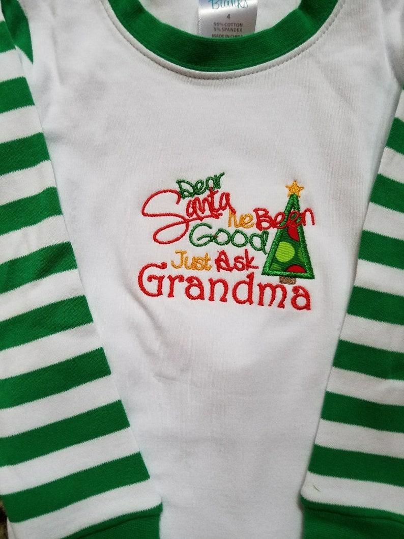 GreenWhite Stripe Pajamas==Size 4--Santa I/'ve Been Good Ask Grandma