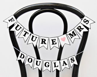 FREE SHIPPING, Future Mrs ... MINI chair sign, Customize your name , Bridal shower, Wedding banner, Engagement party decoration,Bachelorette