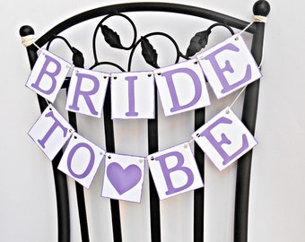 FREE SHIPPING, Bride To Be chair sign, Bridal shower banners, Wedding banner, Engagement party decor, Photo prop, Bachelorette party, Purple