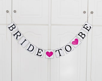 FREE SHIPPING, Bride To Be banner, Bridal shower banner, Engagement party decor, Wedding sign, Photo prop, Bachelorette party decor,Hot pink