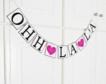 FREE SHIPPING, Ohh La La banner, Bridal shower banner, Bachelorette party decoration, Engagement party decor, Wedding photo prop, Hot pink