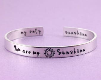 You Are My Sunshine Cuff • Hand Stamped Aluminum Cuff Bracelet • Inspirational Jewelry • My Only Sunshine • Custom Stamped Aluminum Cuff