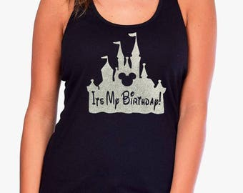 Its My Birthday Disney Castle Mickey Head Tank Top Jrs And Womens Bling Several Glitter Colors Available Shirts