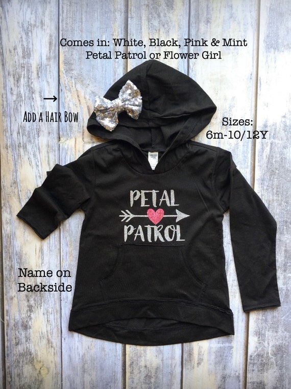Flower Girl Shirt, Petal Patrol shirt, Shirt for flower girls, Flower Girl Hoodie, Flower girl Sweatshirt, personalized flower girl shirt