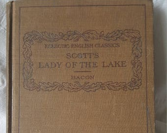 Eclectic English Classics Scott's Lady Of The Lake Cloth Bound 1910 Edition