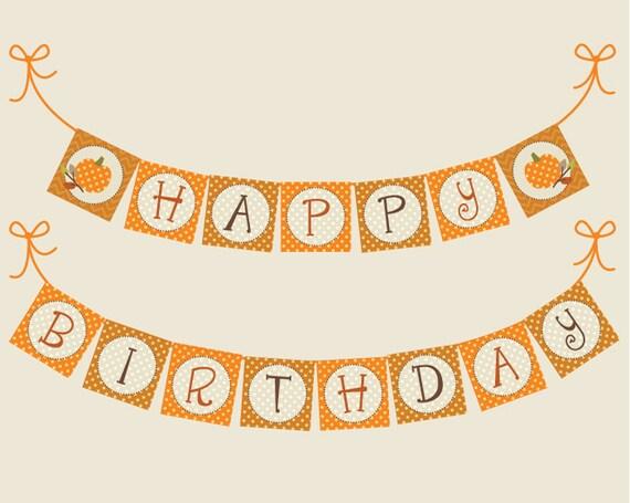 Happy Birthday Pumpkin Banner Printable: Autumn Decoration ...